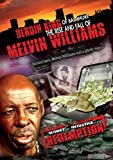 The Heroin King of Baltimore: The Rise & Fall of Melvin Williams