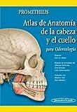 img - for Atlas De Anatomia De La Cabeza Y El Cuello Para Odontologia / Atlas of Anatomy of the Head and Neck for Dentistry: Prometheus (Spanish Edition) book / textbook / text book