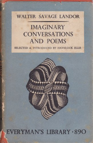 Imaginary conversations and poems: A selection, (Everyman's library. Essays and belles-letters. [no. 890]) PDF