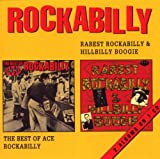 Rarest Rockabilly & Hillbilly Boogie/Best of Ace Rockabilly