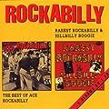 Rarest Rockabilly & Hillbilly Boogie / The Best Of Ace Rockabilly