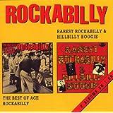 Rarest Rockabilly & Hillbilly Boogie / The Best Of Ace Rockabilly ~ Various Artists