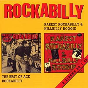 Rarest Rockabilly & Hillbilly Boogie/Best of Ace