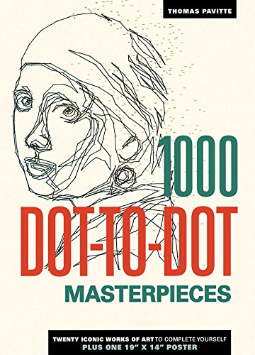 1000 Dot-to-Dot Masterpieces [Pavitte, Thomas] (Tapa Blanda)