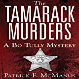img - for The Tamarack Murders: A Bo Tully Mystery, Book 5 book / textbook / text book