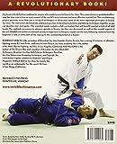 The Complete Guide to Gracie Jiu-Jitsu (Brazilian Jiu-Jitsu series)