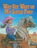 Way Out West on My Little Pony