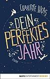 Image de Dein perfektes Jahr: Roman