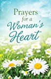 Prayers for a Womans Heart (Inspirational Book Bargains)