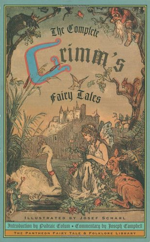 Original Fairy Tales of the Brothers Grimm