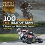 100 Years of the Isle of Man TT: A Ce...