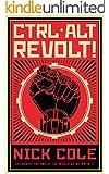 CTRL ALT Revolt!
