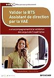echange, troc Françoise Ebrard, Patricia Mortier - Valider le BTS Assistant de direction par la VAE