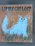 Little Cat Lost (0214156591) by Compton Mackenzie