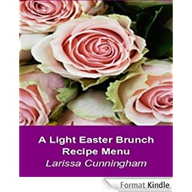 A Light Easter Brunch Recipe Menu (English Edition)