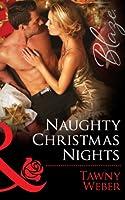 Naughty Christmas Nights (Mills & Boon Blaze) (Mills and Boon Blaze)