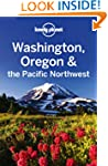 Lonely Planet Washington Oregon &amp; the...