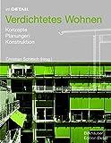 Image de Verdichtetes Wohnen: Konzepte, Planung, Konstruktion (Im Detail (Deutsch))