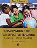 Observation Skills for Effective Teaching: Research-Based Practice, 7th Edition