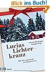 Lucias Lichterkranz: 24 Adventsbr�uch...