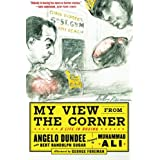My View from the Corner: A Life in Boxingby Angelo Dundee