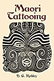 Maori Tattooing (Dover Pictorial Archives)