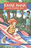 Kayak Anna and the Palindrome Creek [Paperback]
