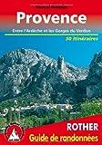 Provence - Les 50 plus belles randonnées pédestres.