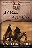 A Name of Her Own (Tender Ties Historical Series, 1)