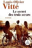 [Le] Secret des trois soeurs