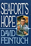 Seafort's Hope (1568651546) by Feintuch, David