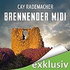 Brennender Midi: Ein Provence-Krimi mit Capitaine Roger Blanc Hörbuch von Cay Rademacher Gesprochen von: Oliver Siebeck