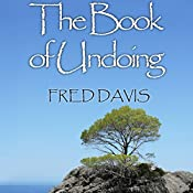 The Book of Undoing: Direct Pointing to Nondual Awareness | [Fred Davis]