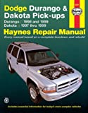 Jeff Kibler Dodge Durango and Dakota Pick-ups (1997-1999) Automotive Repair Manual (Haynes Automotive Repair Manuals)