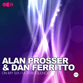 Amazon Com On My Six Dan Ferritto Alan Prosser Mp3