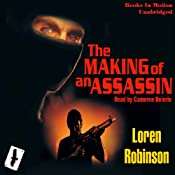 Making of an Assassin: The Hawk File Prequel | Loren Robinson