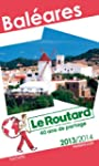 Le Routard Bal�ares 2013/2014