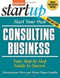 img - for Start Your Own Consulting Business by Entrepreneur Press, Sandlin, Eileen. (Entrepreneur Press,2010) [Paperback] 3rd Edition book / textbook / text book