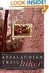 The Appalachian Trail Hiker: Trail-Pr...