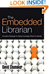The Embedded Librarian: Innovative St...