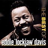 """echange, troc Eddie """"Lockjaw"""" Davis, Arthur Taylor - The Best of Eddie Lockjaw Davis"""