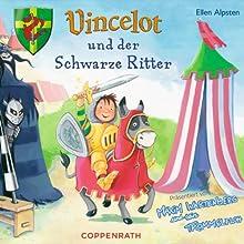 Vincelot und der schwarze Ritter Hörbuch von Ellen Alpsten Gesprochen von: Maxim Wartenberg