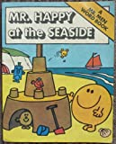 Roger Hargreaves Mr. Happy at the Seaside (Mr men word books / Roger Hargreaves)
