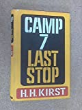 Camp 7 last stop; (0002214709) by Kirst, Hans Hellmut