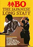 img - for Bo: Japanese Long Staff book / textbook / text book
