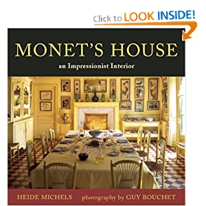 Monet's House: An Impressionist Interior by Heide Michels and Guy Bouchet