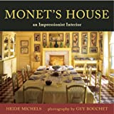 Monet's House: An Impressionist Interior (0711226083) by Heide Michels