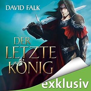 Der letzte König (Der letzte Krieger 2) Hörbuch