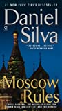 Moscow Rules (Gabriel Allon Novels)