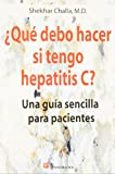 img - for  Qu  debo hacer si tengo hepatitis C? / Winning the Hepatitis C Battle: Una gu a sencilla para pacientes / Understanding the Disease and How to Treat It Successfully (Spanish Edition) book / textbook / text book